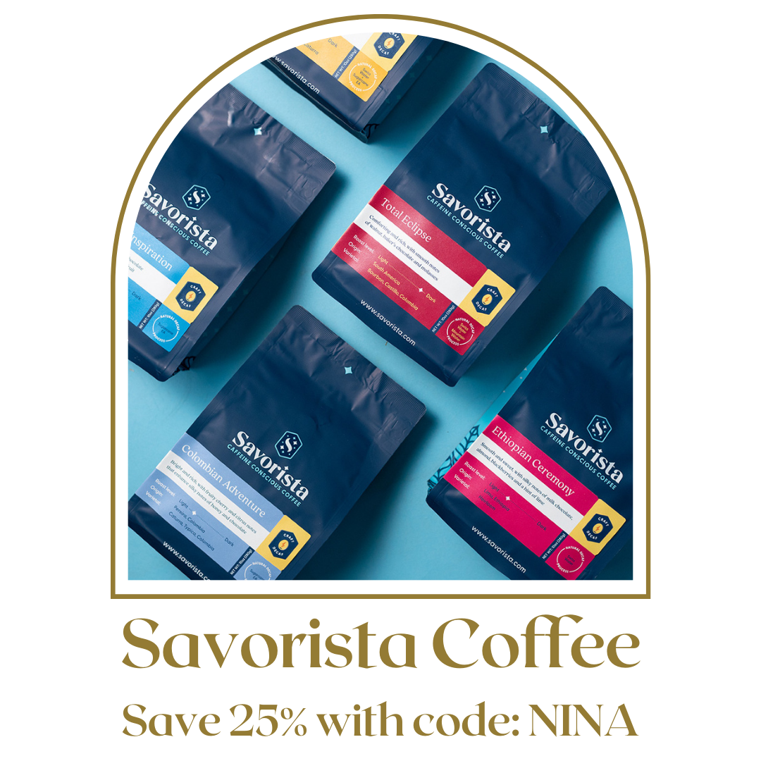 Get 25% off Savorista decaf coffee with my exclusive link.